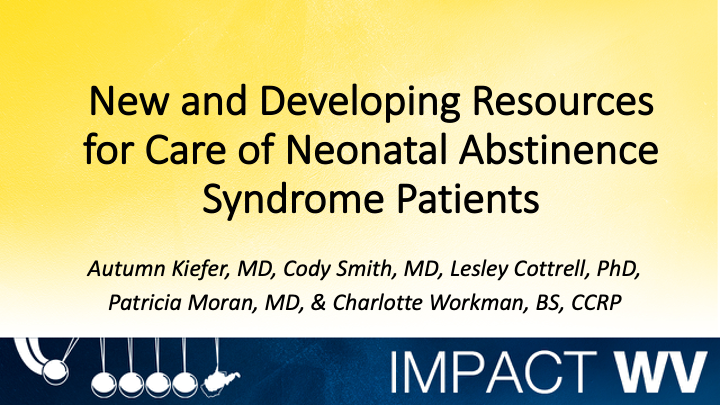New and Developing Resources for Care of Neonatal Abstinence Syndrome Patients