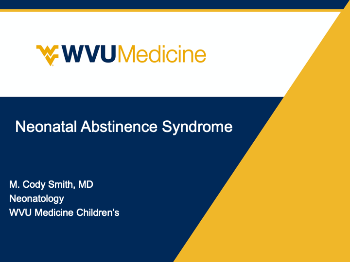 WVU Medicine: Neonatal Abstinence Syndrome