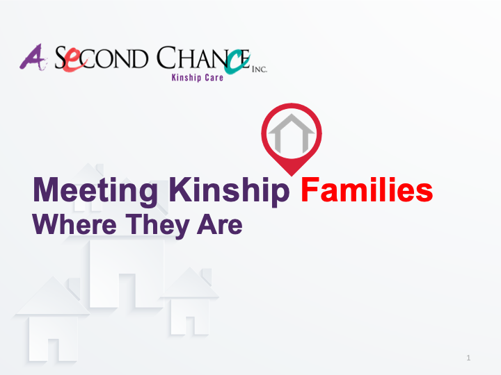 a snapshot of the A Second Chance Kinship Care (PPT)