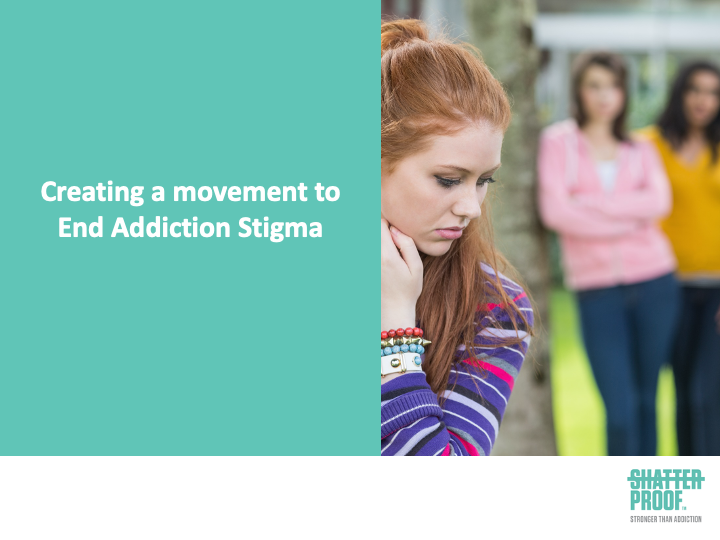 a snapshot of the Creating a movement to End Addiction Stigma (PPT)